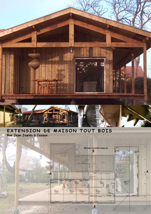 Extension tout bois d 39 une maison existante sur parcelle for Extension maison loi